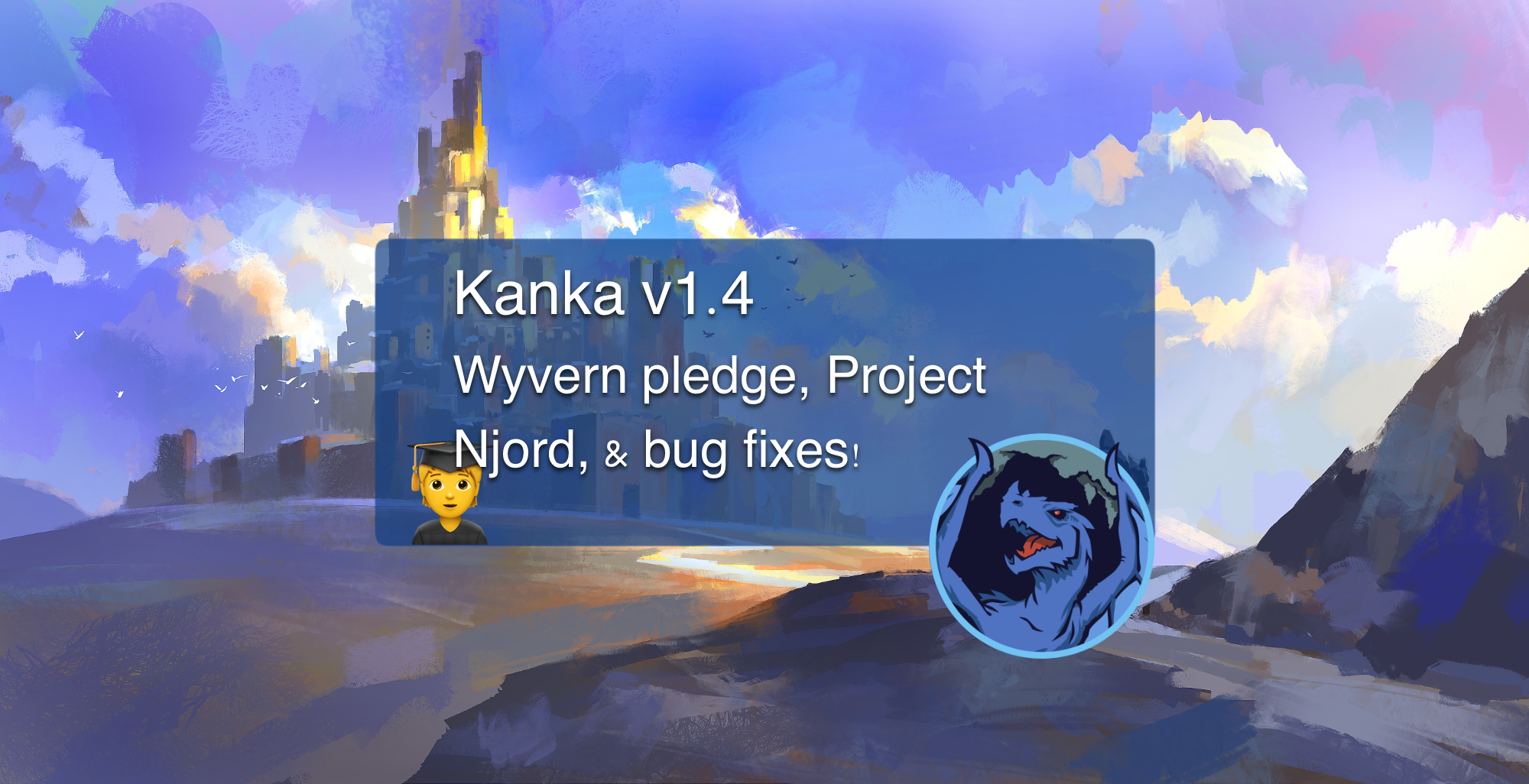 Kanka 1.4 wyvern pledge